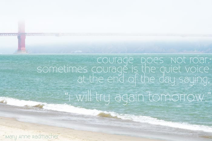 courage does not roar
