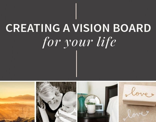 Creating a Vision Board for Your Life