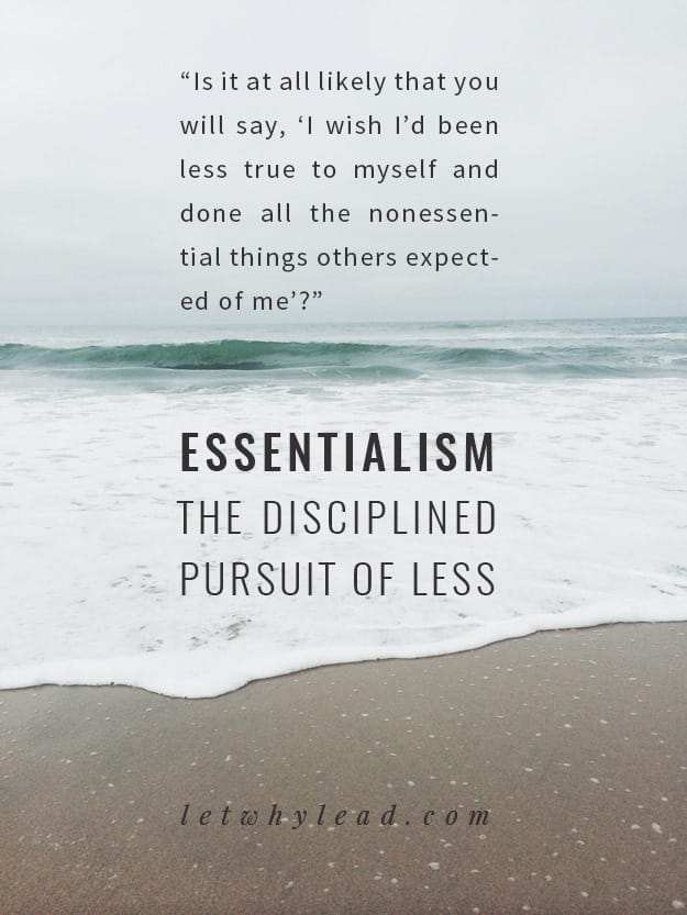 Essentialism: 5 Takeaways from the Most Powerful Book I Read All Year
