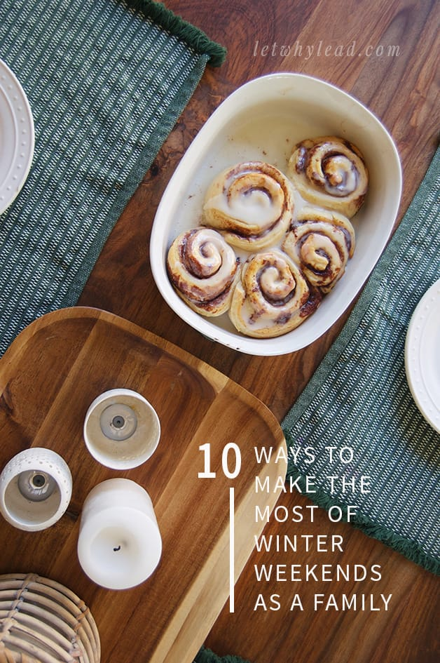 Is winter starting to drag for you? Me too! A great list to keep us sane until spring. :) 10 Ways to Make the Most of Winter Weekends as a Family