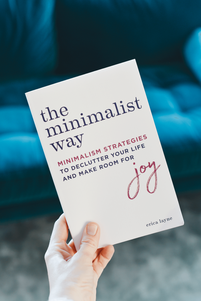 The Minimalist Way: Declutter Your Life and Make Room for Joy (Now on Amazon!)