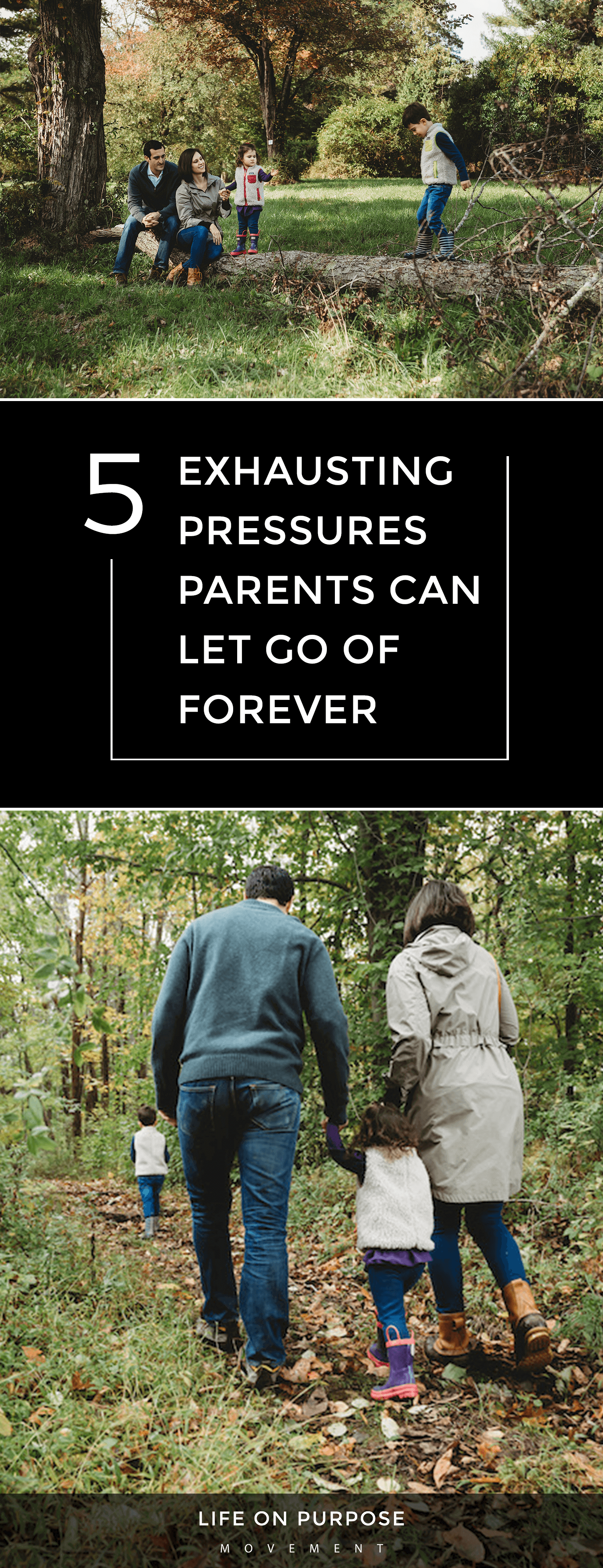 5 Exhausting Pressures Parents Can Let Go Of Forever