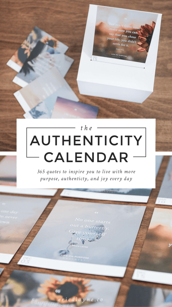 "Daily calendar quote images spread on a table with the words ""The Authenticity Calendar"" on top."